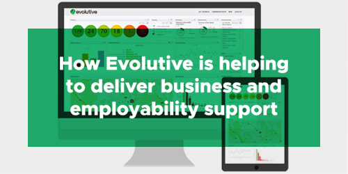 Evolutive helping deliver business and employability support